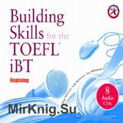 Building Skills for the TOEFL iBT (Аудиокнига)