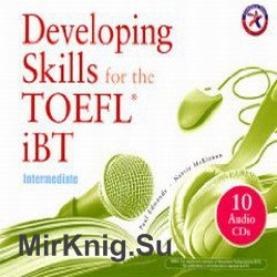 Developing Skills for the iBT TOEFL (аудиокнига)