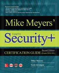 Mike Meyers' CompTIA Security+ Certification Guide (Exam SY0-501), 2nd Edition
