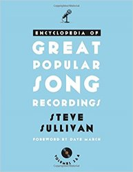Encyclopedia of Great Popular Song Recordings (Volumes 3 and 4)