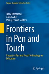 Frontiers in Pen and Touch: Impact of Pen and Touch Technology on Education