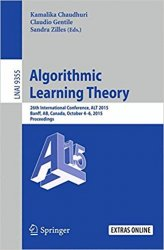 Algorithmic Learning Theory: 26th International Conference, ALT 2015