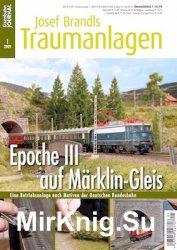 Eisenbahn Journal Josef Brandls Traumanlagen №1 2009