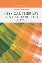 Physical Therapy Clinical Handbook for PTAs, 3rd Edition