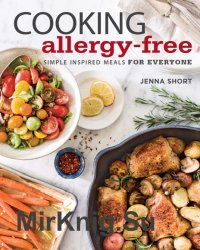 Cooking Allergy-Free: Simple Inspired Meals for Everyone