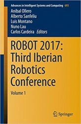 ROBOT 2017: Third Iberian Robotics Conference: Volume 1