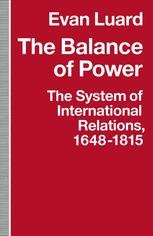 The Balance of Power: The System of International Relations, 1648–1815
