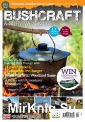 Bushcraft & Survival Skills - Issue 72