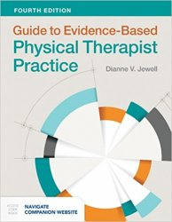 Guide to Evidence-Based Physical Therapist Practice, 4th Edition