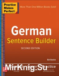 Practice Makes Perfect German Sentence Builder 2nd Edition