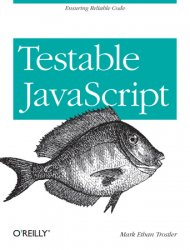Testable JavaScript: Ensuring Reliable Code