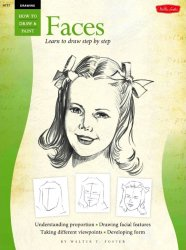 Drawing: Faces: Learn to Draw Step by Step: Vol 1 (How to Draw & Paint)
