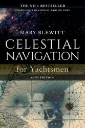 Celestial Navigation for Yachtsmen, 13th edition