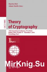 Theory of Cryptography: 14th International Conference, Part I, Part II