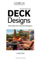 Deck Designs: Great Ideas from Top Deck Designers, 4th Edition