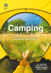 Camping: Explore the great outdoors with family and friends