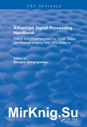 Advanced Signal Processing Handbook: Theory and Implementation for Radar, Sonar, and Medical Imaging Real Time Systems