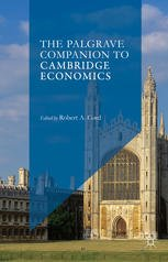 The Palgrave Companion to Cambridge Economics