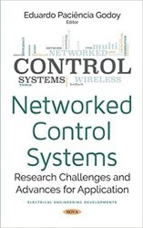 Networked Control Systems: Research Challenges and Advances for Application