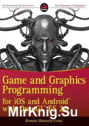 Game and Graphics Programming for iOS and Android with OpenGL ES 2.0 (+ SDK)
