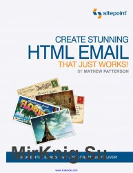 Create Stunning HTML Email That Just Works!