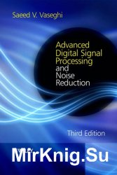 Advanced Digital Signal Processing and Noise Reduction, Third Edition
