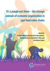 It's a jungle out there - the strange animals of economic organization in agri-food value chains