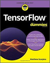 TensorFlow For Dummies