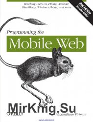 Programming the Mobile Web, Second Edition