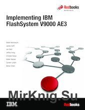 Implementing IBM FlashSystem V9000 AE3