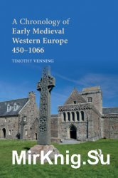 A Chronology of Early Medieval Western Europe: 450-1066