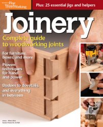 Joinery: Complete Guide to Woodworking Joints / The Best of Fine Woodworking