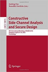 Constructive Side-Channel Analysis and Secure Design: 9th International Workshop, COSADE 2018