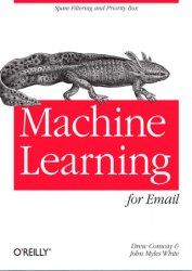 Machine Learning for Email: Spam Filtering and Priority Inbox (+code)