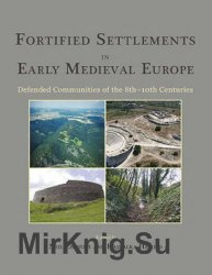 Fortified Settlements in Early Medieval Europe