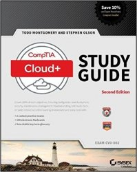 CompTIA Cloud+ Study Guide Exam CV0-002, 2nd Edition