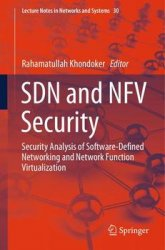 SDN and NFV Security: Security Analysis of Software-Defined Networking and Network Function Virtualization