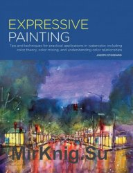 Expressive Painting: Tips and techniques