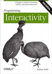 Programming Interactivity, 2nd Edition (+code)