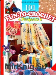 101 fun-to-crochet projects