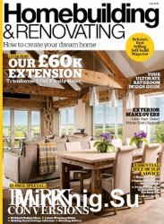 Homebuilding & Renovating - July 2018