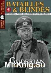 Guderian: Prophete de la Guerre Moderne? (Batailles & Blindes Hors-Serie №15)