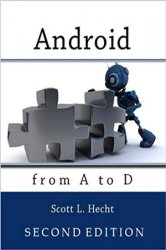Android from A to D, 2nd Edition