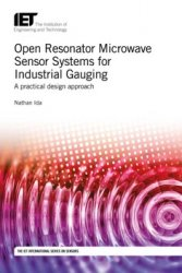 Open Resonator Microwave Sensor Systems for Industrial Gauging: A practical design approach