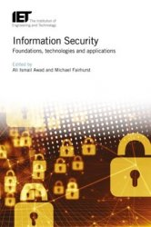 Information Security: Foundations, Technologies and Applications