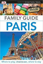 Eyewitness Travel Family Guide Paris