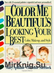 Color Me Beautifuls Looking Your Best. Color, Makeup and Style