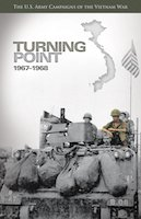 U.S. Army Campaigns of the Vietnam War: Turning Point, 1967-1968