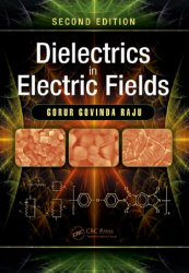 Dielectrics in Electric Fields, 2nd Edition