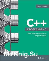 C++ Programming: From Problem Analysis to Program Design 8th Edition